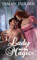 A Lady and Her Magic (Faerie, #1)