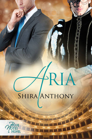 Aria (Blue Notes, #3)  by  Shira Anthony