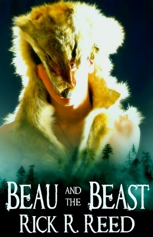 Beau and the Beast  by  Rick R. Reed
