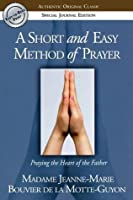 A Short and Easy Method of Prayer