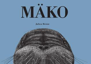 Mako  by  Julien Beziat