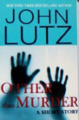 Other Than Murder (Frank Quinn #3.5) John Lutz