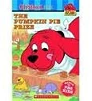 The Pumpkin Pie Prize (Clifford The Big Red Dog)