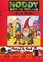 Noddy Goes to Toyland (The Noddy Library)