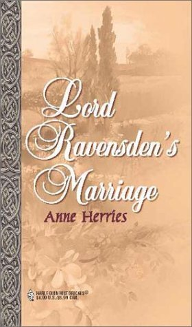 Lord Ravensdens Marriage (The Steepwood Scandal, #1)  by  Anne Herries