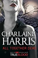 All Together Dead (Sookie Stackhouse, #7)