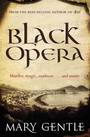 Black Opera  by  Mary Gentle