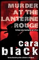 Murder at the Lanterne Rouge: (An Aimee Leduc Investigation #12)