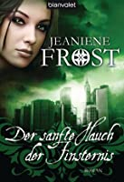 Der sanfte Hauch der Finsternis (Night Huntress, #4)