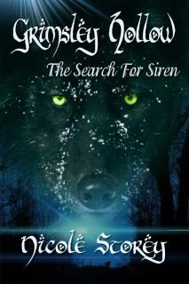 The Search for Siren (Book 3 in the Grimsley Hollow Series)  by  Nicole Storey