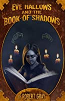 Eve Hallows and the Book of Shadows (Nightmare, #2)