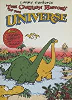 Larry Gonick's the Cartoon History of the Universe