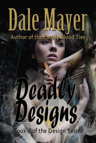 Deadly Designs (Design, #2)  by  Dale Mayer