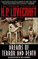 The Dream Cycle Of H.P. Lovecraft Dreams Of Terror And Death