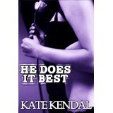 He Does It Best (Co-Worker Cuckold #2)  by  Kate Kendal