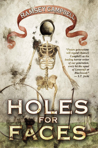 Holes for Faces Ramsey Campbell