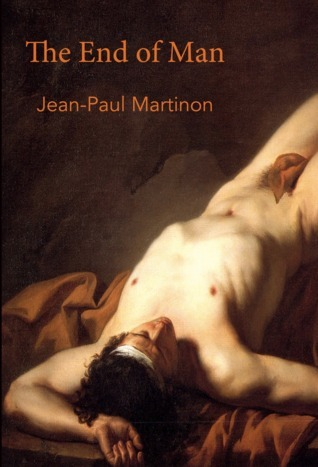 The End of Man Jean-Paul Martinon