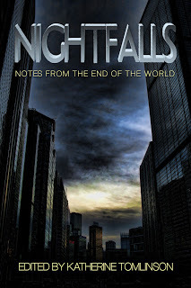 Nightfalls: Notes From The End of The World Katherine Tomlinson