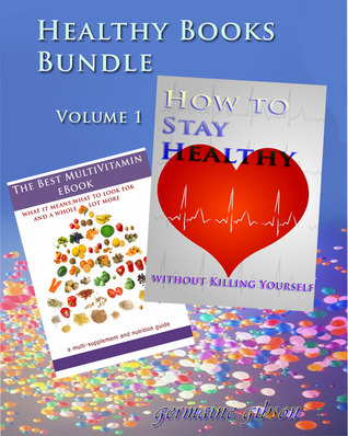 Healthy Books Bundle Volume 1 Germaine Gibson