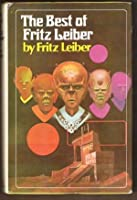 The Best of Fritz Leiber