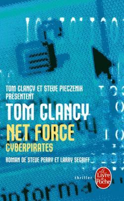 Cyberpirates (Tom Clancys Net Force, #7) Steve Perry
