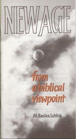 New Age From a Biblical Viewpoint Basilea Schlink
