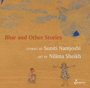 Blue and Other Stories Suniti Namjoshi