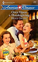 Once Upon A Thanksgiving (Harlequin American Romance Series)