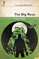The Big Reap (The Collector, #3)