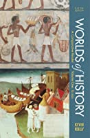 Worlds of History, Volume I: To 1550: A Comparative Reader