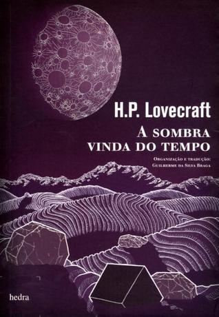 A Sombra Vinda do Tempo H.P. Lovecraft