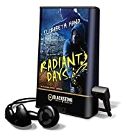 Radiant Days [With Earbuds]