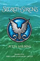 Secret of the Sirens (The Companions Quartet, #1)