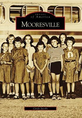 Mooresville  by  Cindy Jacobs