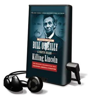 Killing Lincoln  by  Bill OReilly
