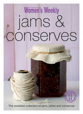 Jams & Conserves. The Australian Womens Weekly