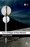 Kant's 'Critique of Pure Reason': A Reader's Guide (Reader's Guides)