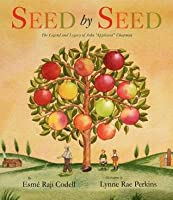 "Seed by Seed: The Legend and Legacy of John ""Appleseed"" Anniversary"