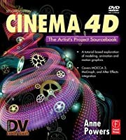 Cinema 4D: The Artist's Project Sourcebook [With DVD ROM]