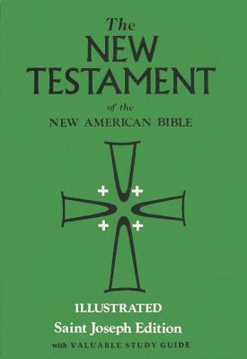 Holy Bible: St. Joseph New Testament Anonymous