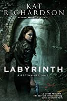 Labyrinth (Greywalker, #5)