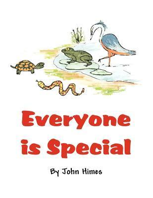 Everyone Is Special John Himes