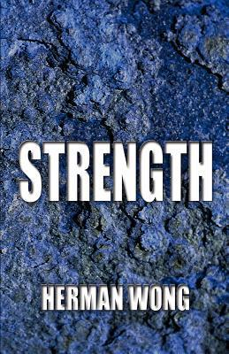 Strength  by  Herman Wong