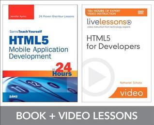 Html5 for Developers Livelessons Bundle  by  Nathaniel Schutta