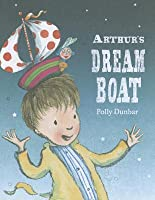 Arthur's Dream Boat