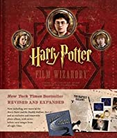 Harry Potter Film Wizardry - Revised and Expanded