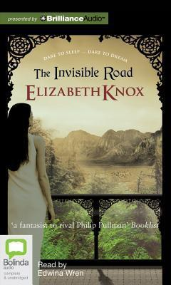 Invisible Road, The  by  Elizabeth Knox