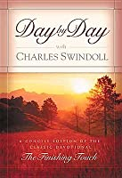 """Day by Day with Charles Swindoll: A Concise Edition of the Classic Devotional """"The Finishing Touch"""""""