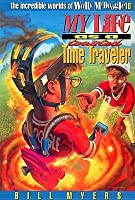 My Life as a Toasted Time Traveler (The Incredible Worlds of Wally McDoogle, #10)