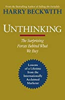 Unthinking. by Harry Beckwith